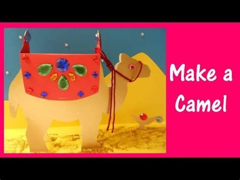 camel crafts for arts and crafts how to make a camel model