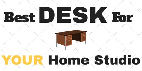 best desk for home studio choosing a home recording studio desk