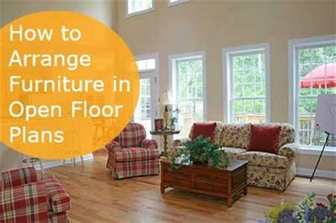 arranging furniture in an open floor plan floor plans for living room arranging furniture