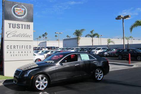 Cadillac Dealer by Orange County Cadillac Dealer Tustin Cadillac