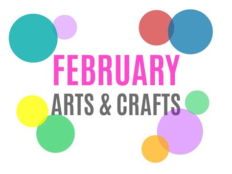 february arts and crafts for seasonal arts and crafts for the month of february