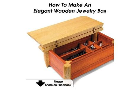 make a wooden jewelry box how to make an wooden jewelry box
