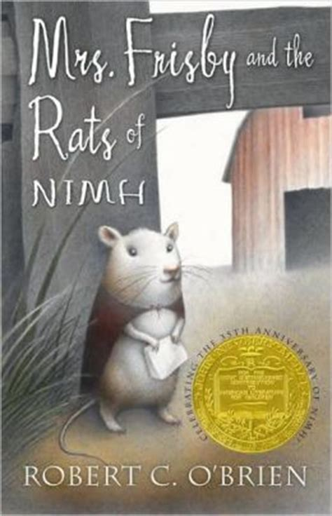 mrs frisby and the rats of nimh mrs frisby and the rats of nimh by robert c o brien
