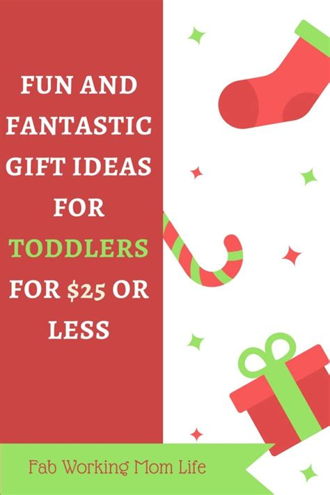 gift ideas for toddlers for and fantastic gift ideas for toddlers for 25 or less