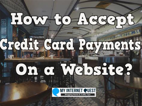 How To Accept Credit Card Payments On A Website My