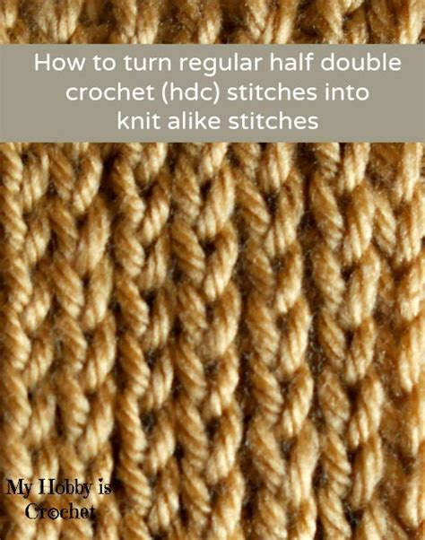 how to turn when knitting how to turn regular hdc stitches into knit alike stitches