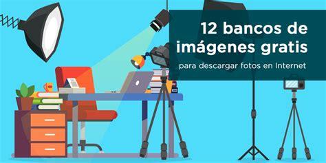 bancos de internet 12 mejores bancos de im 225 genes gratis para descargar fotos