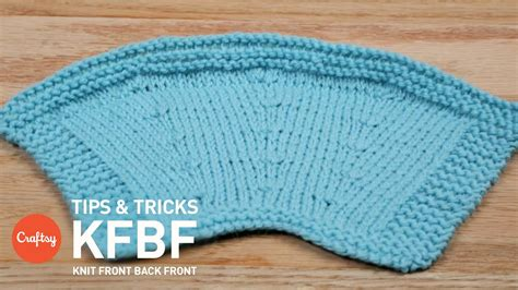 knit front to back how to increase in knitting knit front back front kfbf