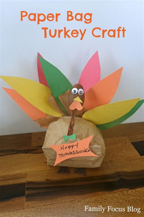 paper bag turkey crafts paper bag turkey for thanksgiving family focus