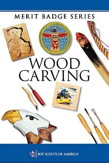 woodworking merit badge wood carving merit badge