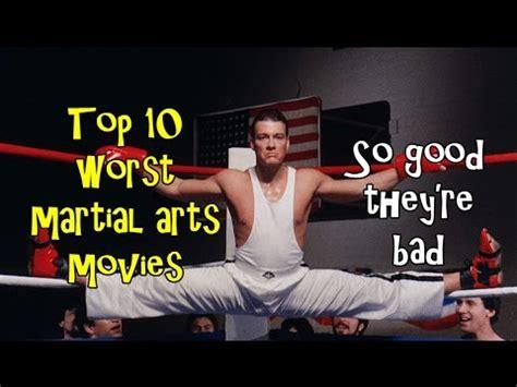 top 10 martial arts top 10 martial arts so bad they re