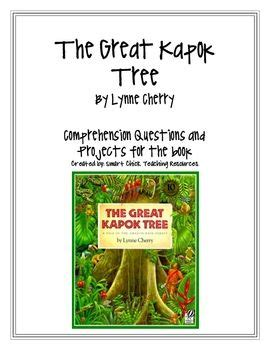 quot the great kapok tree quot by l cherry questions projects set of the great and trees