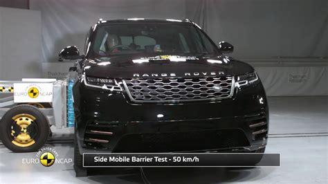 Range Rover Crash Test Ratings by Ncap Crash Test Of Range Rover Velar