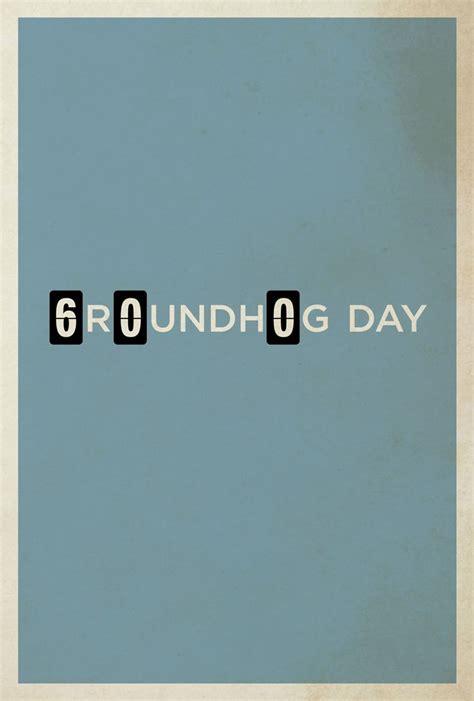 groundhog day fmovies best 25 minimalist posters ideas on