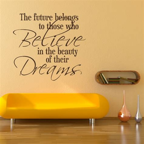 quotes wall sticker believe in the of dreams wall sticker