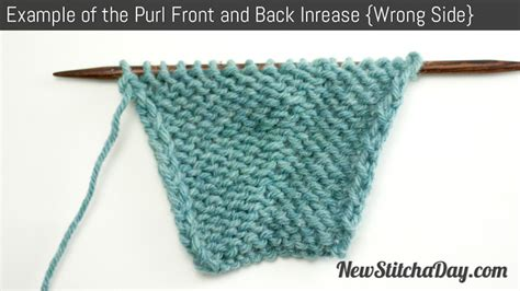 knit front to back how to knit the purl front and back increase new stitch