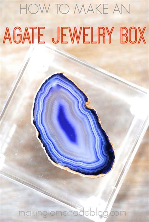 how to make agate jewelry rock it make an agate jewelry box lemonade