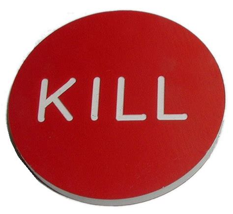 KILL BUTTON for Poker Game