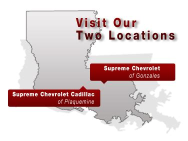Supreme Chevrolet Cadillac Of Plaquemine by Supreme Chevrolet Dealerships In Gonzales Plaquemine