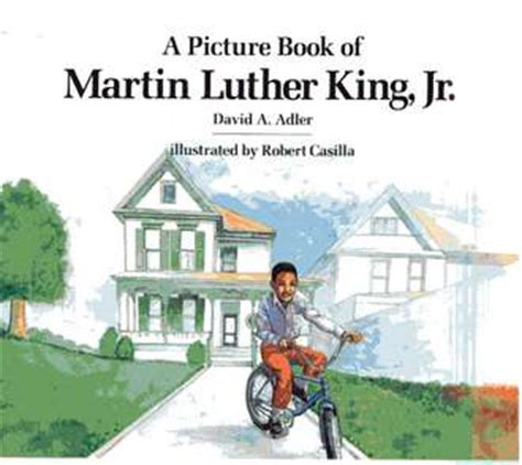 martin luther king jr picture books the picture biography series house david a