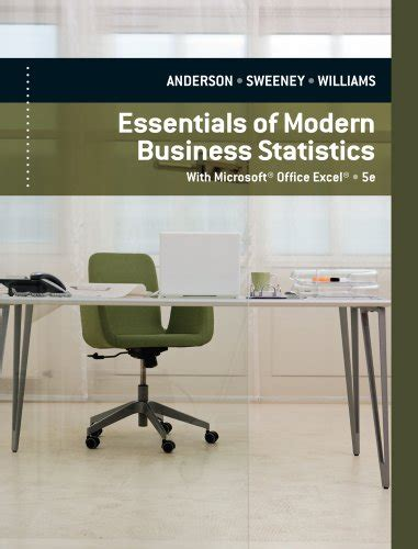 essentials of modern business statistics with microsoft excel essentials of modern business statistics with microsoft excel