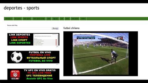 ver partidos de futbol online sin cortes ver futbol online gratis por internet sin cortes cinevica