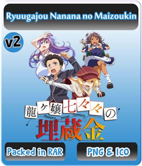 ryuugajou nanana no maizoukin ryuugajou nanana no maizoukin v2 anime icon by rizmannf