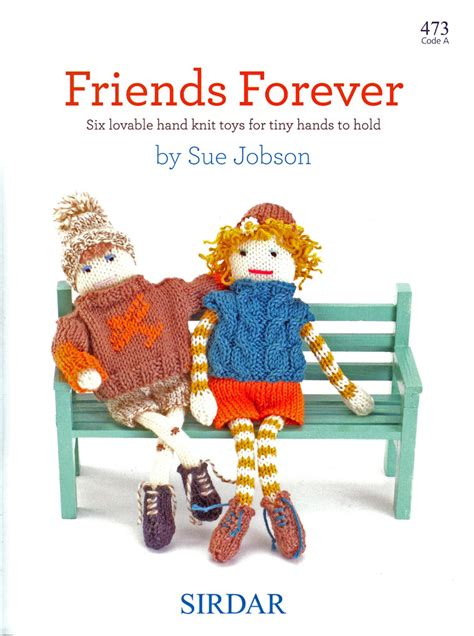 sirdar knitting pattern books sirdar forever friends 473 knitting pattern book knit