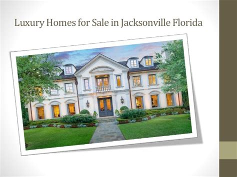 luxury homes in jacksonville fl services of luxury homes jacksonville fl ppt20th