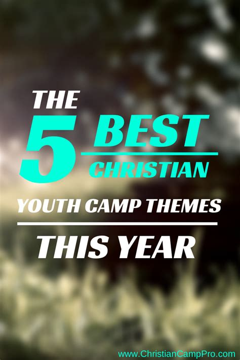 christian themes the 5 best christian youth c themes this year
