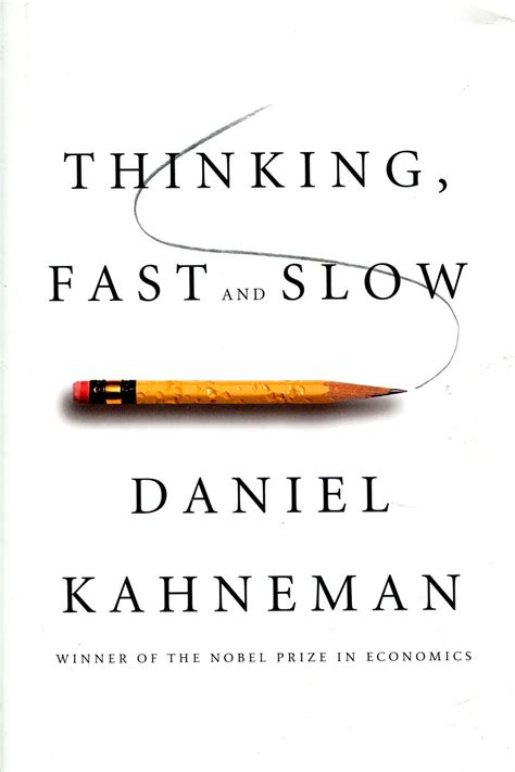 thinking in pictures book summary book review thinking fast and by daniel kahneman