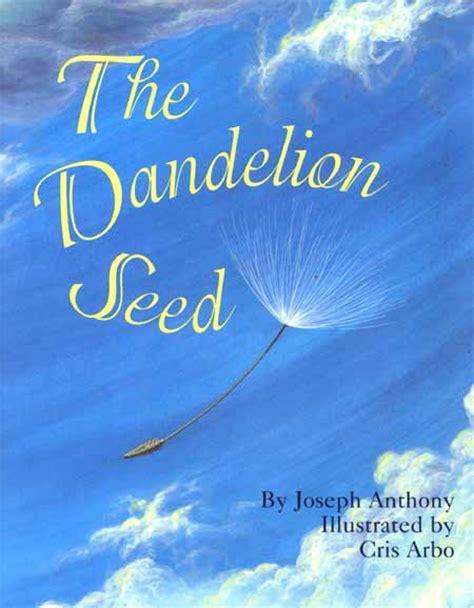 dandelion picture book dandelion seed