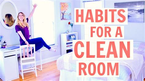 how to keep your room clean how to keep your room clean habits for a clean room 2017