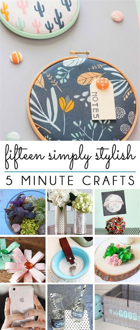 5 minute crafts for five minute friday 15 simply stylish 5 minute crafts