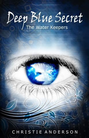 the blue book series 1 blue secret the water keepers 1 by christie