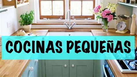decoracion de interiores de cocina decoraci 243 n de interiores peque 241 as cocinas 2017 youtube