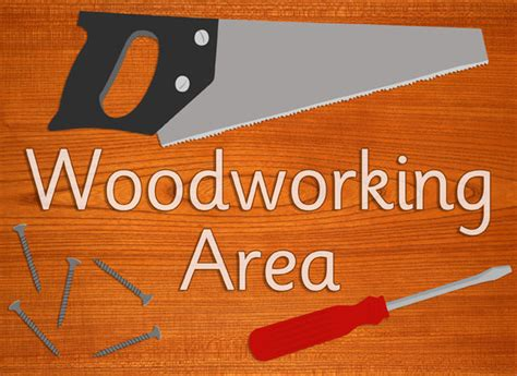 woodworking resources woodworking area sign free early years primary