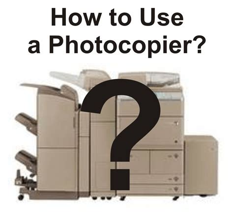 hiw to use how to use a photocopier office technology
