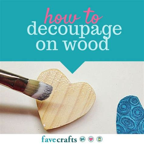 how to decoupage paper on wood 17 best ideas about decoupage on wood on mod