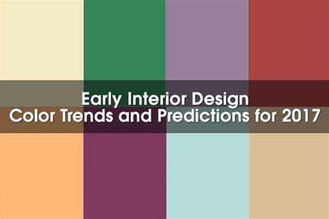 design color trends 2017 early 2017 interior design color trends according to