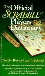your dictionary scrabble the official scrabble players dictionary don t argue with