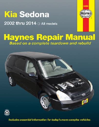 car repair manuals download 2007 kia sedona spare parts catalogs 2002 2014 kia sedona haynes repair manual