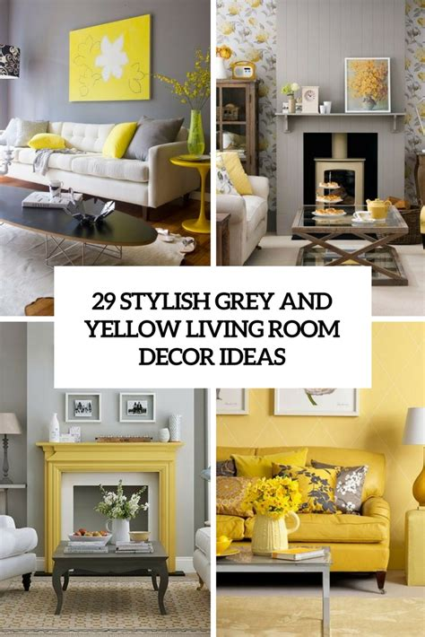 small living room ideas grey 29 stylish grey and yellow living room d 233 cor ideas digsdigs