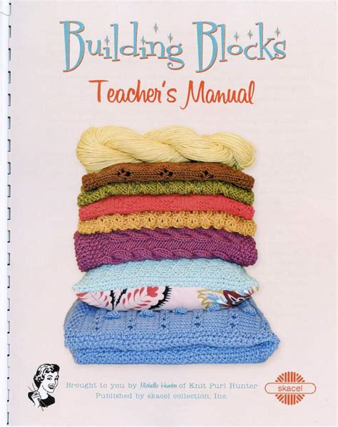 Building Blocks S Manual Knitting Book Halcyon Yarn