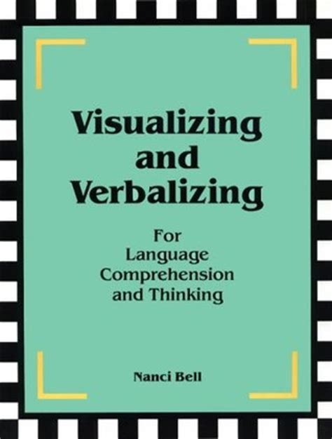 picture books for visualizing visualizing and verbalizing for language comprehension