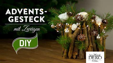 Adventskalender Der Garten Youtuber by Weihnachtsdeko Basteln Adventsgesteck Mit Zweigen How To