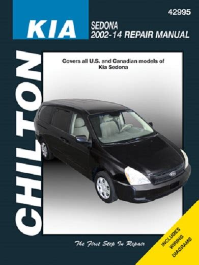 car repair manuals download 2007 kia sedona spare parts catalogs 2002 2014 kia sedona chilton s total car care manual