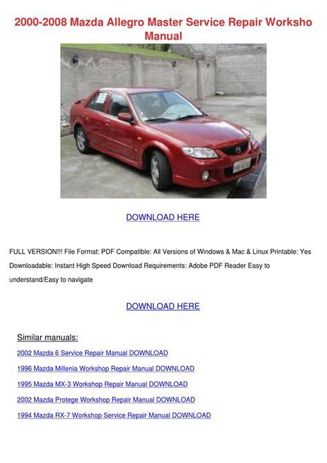 free download parts manuals 1989 mazda mx 6 windshield wipe control 2000 2008 mazda allegro master service repair by youngvanburen issuu