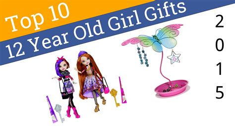 12 year gifts 10 best 12 year gifts 2015
