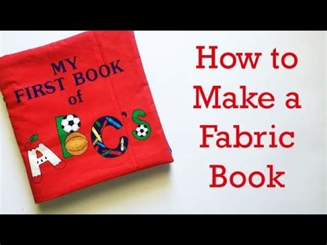 how to make picture book how to make a fabric book for a baby or child